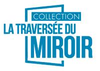 http://www.editions-persee.fr/categorie-produit/la-traversee-du-miroir/