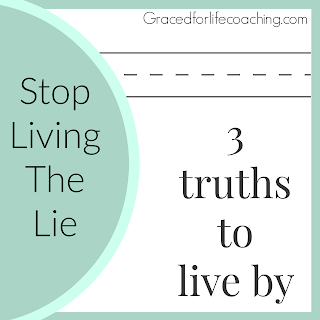 living the lie, living an abundant life, Stress, Worry, Doubt, Anxiety.