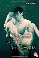 http://www.randomhouse.de/Taschenbuch/Blue-Secrets-Der-Ruf-des-Ozeans-Band-3/Anna-Banks/e472648.rhd