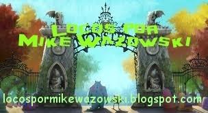 Locos por Mike Wazowski