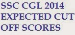 SSC CGL CUT OFF 2014 EXPECTED