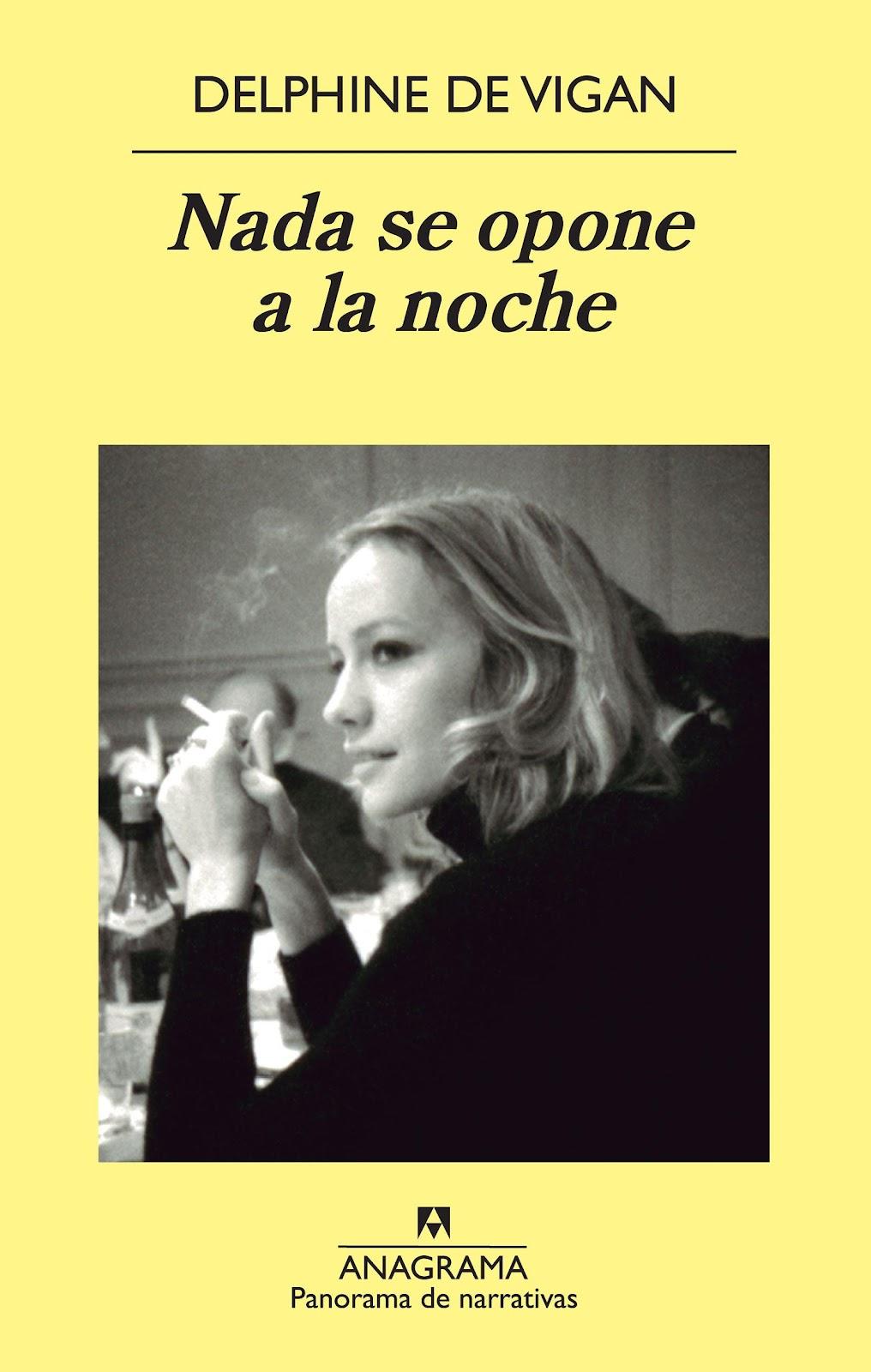 """Crónica de un Amateur de la Lectura- """"Nada se opone a la noche"""""""