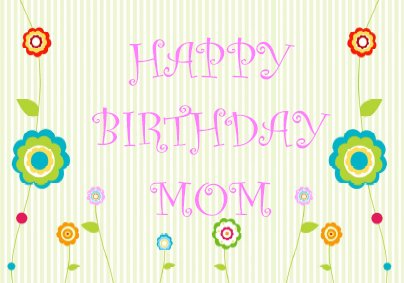 Adaptable image intended for birthday cards for mom printable
