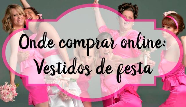 Onde comprar, online, Vestidos de festa, barato, lindo, elegante