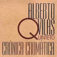 http://musicaengalego.blogspot.com.es/2013/04/alberto-vilas-quinteto-cronica-cromatica.html