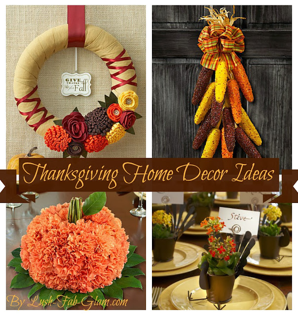 Lush fab glam blogazine 10 fabulous thanksgiving home for Thanksgiving home decorations