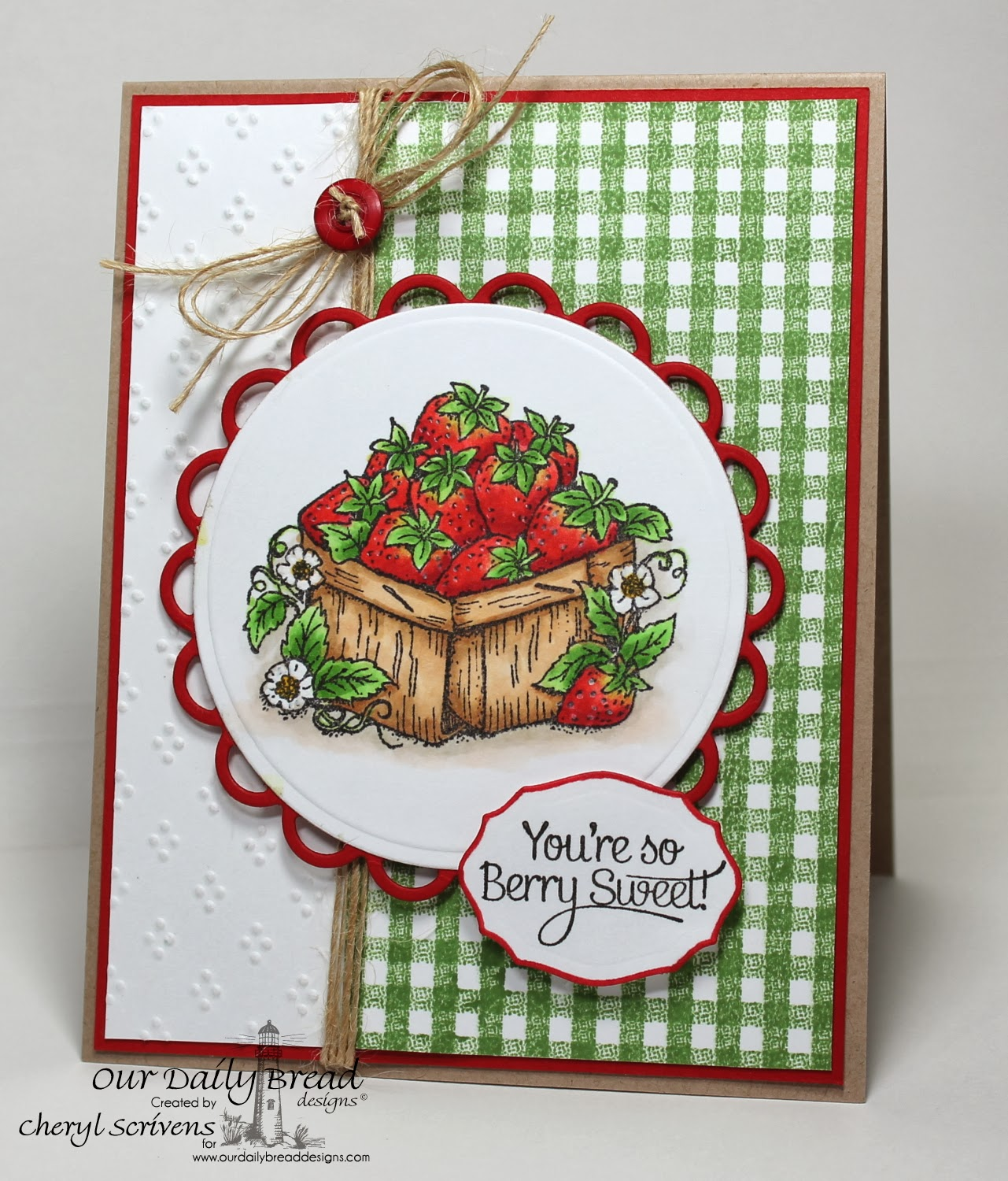 Our Daily Bread Designs, Strawberries, Gingham Background, ODBD Elegant Oval dies, CherylQuilts, Shining the Light Challenge, Designed by Cheryl Scrivens