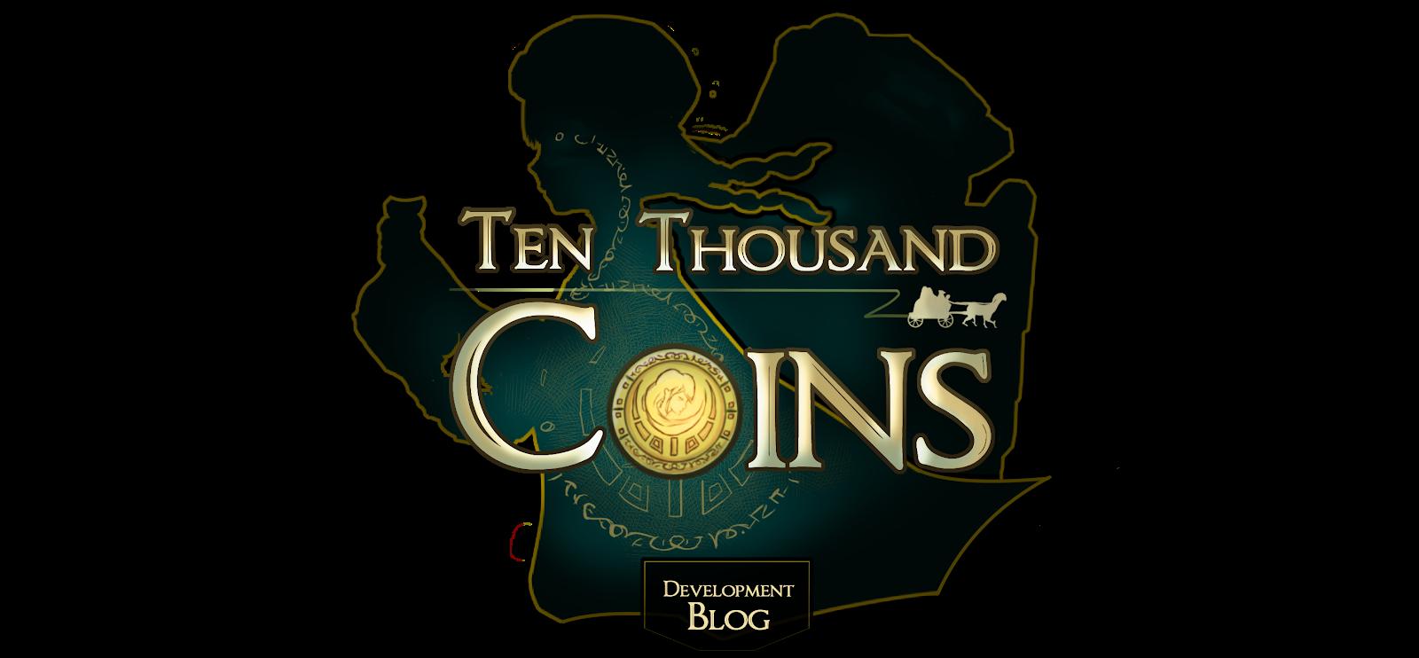 Ten Thousand Coins