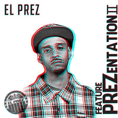 El_Prez-Feature_PREZentation_2-(Bootleg)-2011