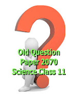 Old Question Paper of Science Faculty  Class : 11  Year : 2070 B.S. (2013)
