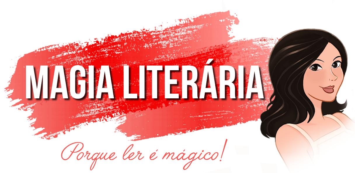 Magia Literária | Mariana M.