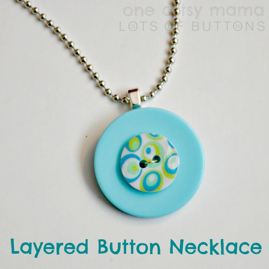 22 diy necklace pendants do small things with great love layered button necklace from one artsy mama aloadofball Gallery
