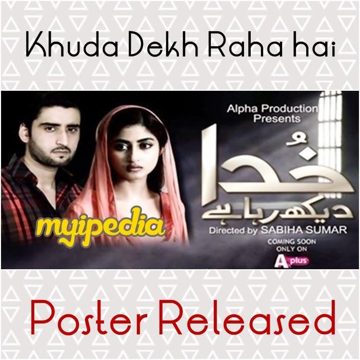 Khuda Dekh Raha hai Upcoming Drama on APlus Sajal Ali & Agha Ali