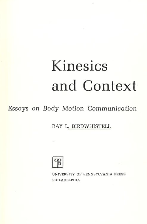 kinesics and context kinesic and context essays on body motion communication allen lane the penguin press