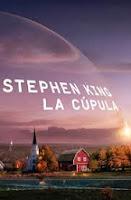 http://laduermeveladelvisionario.blogspot.com.es/2013/09/la-cupula-de-stephen-king.html