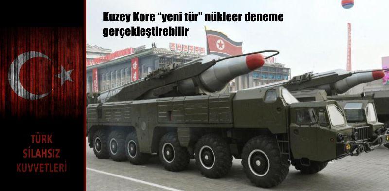"""Kuzey Kore """"yeni tür"""" nükleer deneme gerçekleştirebilir"""