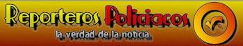 REPORTEROS POLICIACOS