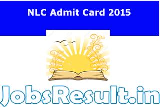 NLC Admit Card 2015