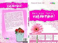 Mengapa Harus Valentine?