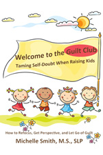 Welcome to the Guilt Club - Click to Look Inside