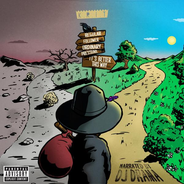 BIG K.R.I.T. - IT'S BETTER THIS WAY (MIXTAPE)