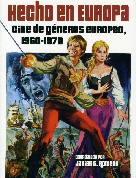 """Crítica de """"Hecho en Europa  Cine de Géneros Europeo 1960-1979"""" por Iván  Suárez Martínez 658c4a4c7e3"""
