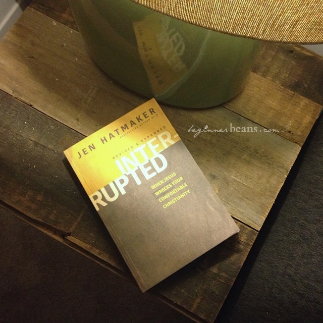What would you struggle to give up if Jesus wanted to use your life to make a difference in the world? // Interrupted by Jen Hatmaker