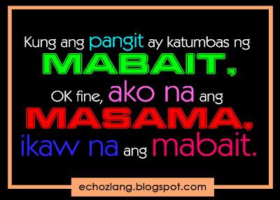 Kung ang pangit ay katumbas ng mabait - Tagalog Quotes Collection