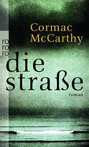 http://rowohlt.de/buch/Cormac_McCarthy_Die_Strasse.2227938.html