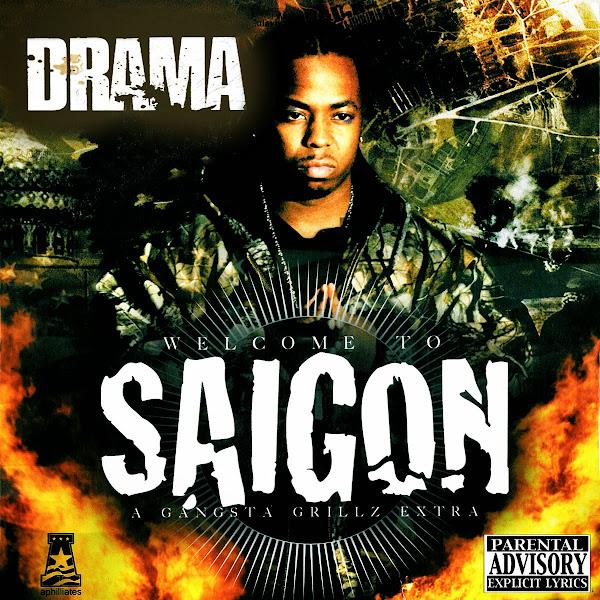 DJ Drama & Saigon - Welcome to Saigon Cover