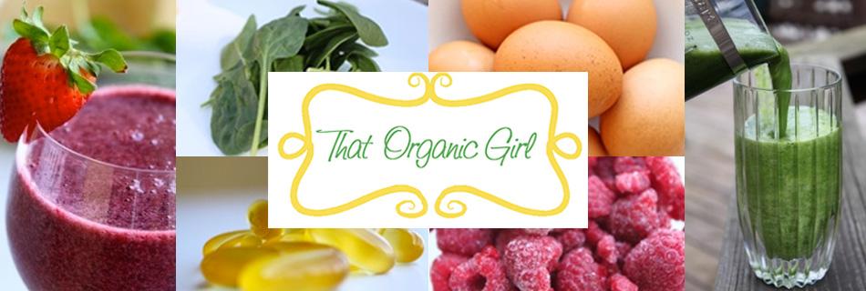 That Organic Girl
