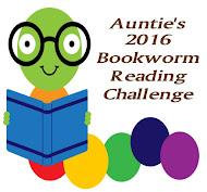 Auntie's 2016 Bookworm Reading Challenge