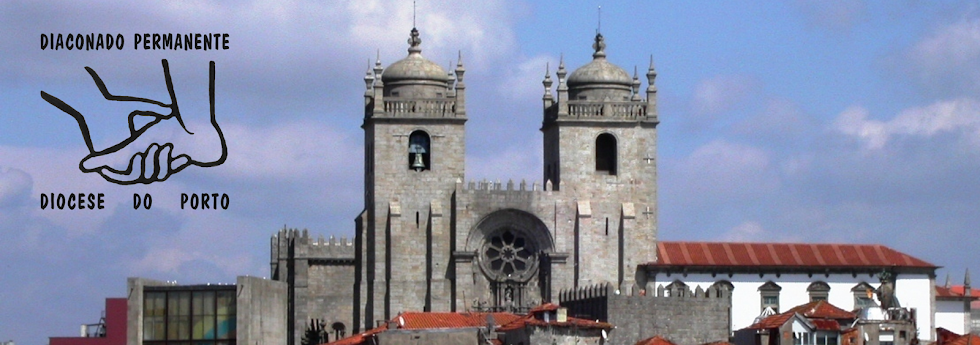 Diaconado Permanente - Diocese do Porto