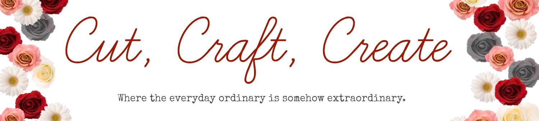 Cut, Craft, Create