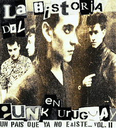 La Historia del Punk en Uruguay, un Pais que ya No Existe. Vol2