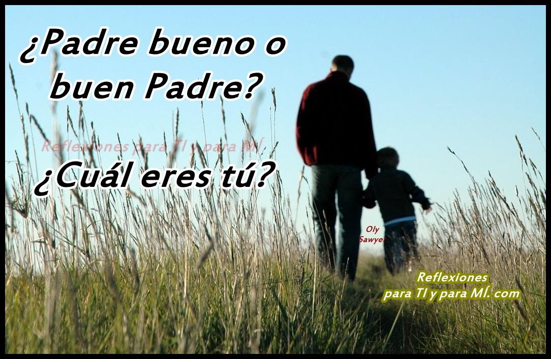 Que ES Un Buen Padre