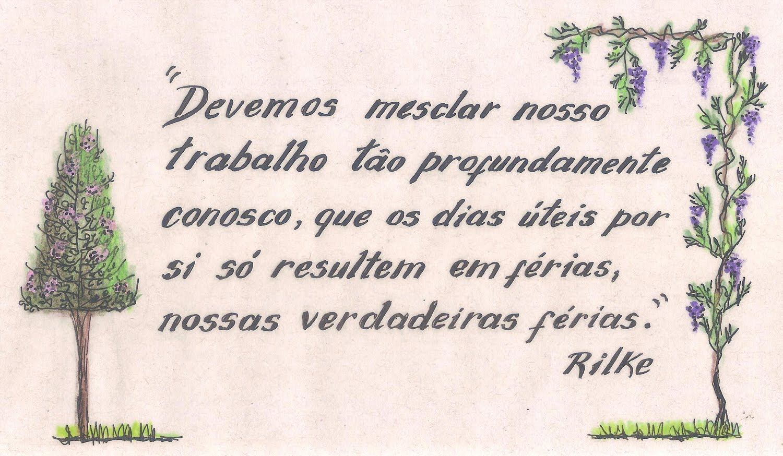 .Sábio Rilke...