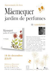 """Apresentação do livro """"MÃEMEQUER: JARDIM DE PERFUMES"""""""