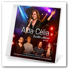 Download Alda Célia Escolhi Adorar Ao Vivo + Torrent 2012 (Som Livre)