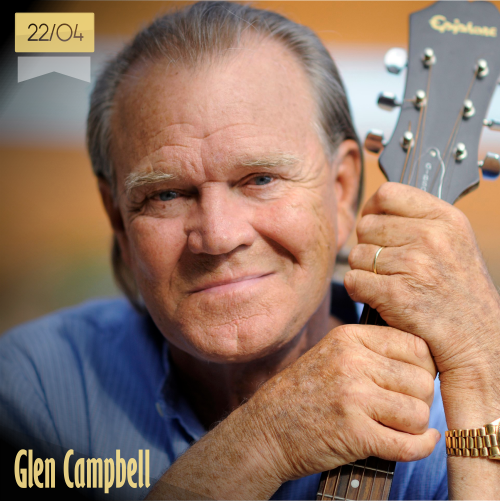 22 de abril | Glen Campbell - @GlenCampbell | Info + vídeos