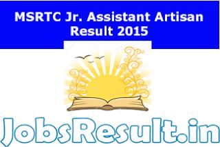 MSRTC Jr. Assistant Artisan Result 2015