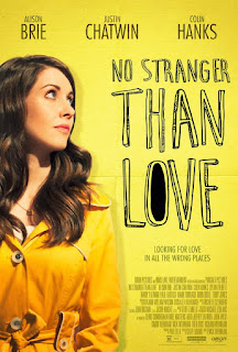 No Stranger Than Love Poster