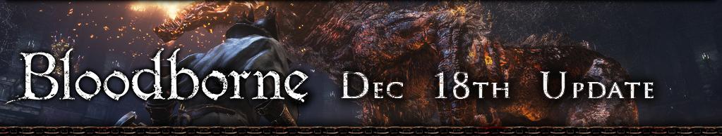 Bloodborne Dec 18th Update
