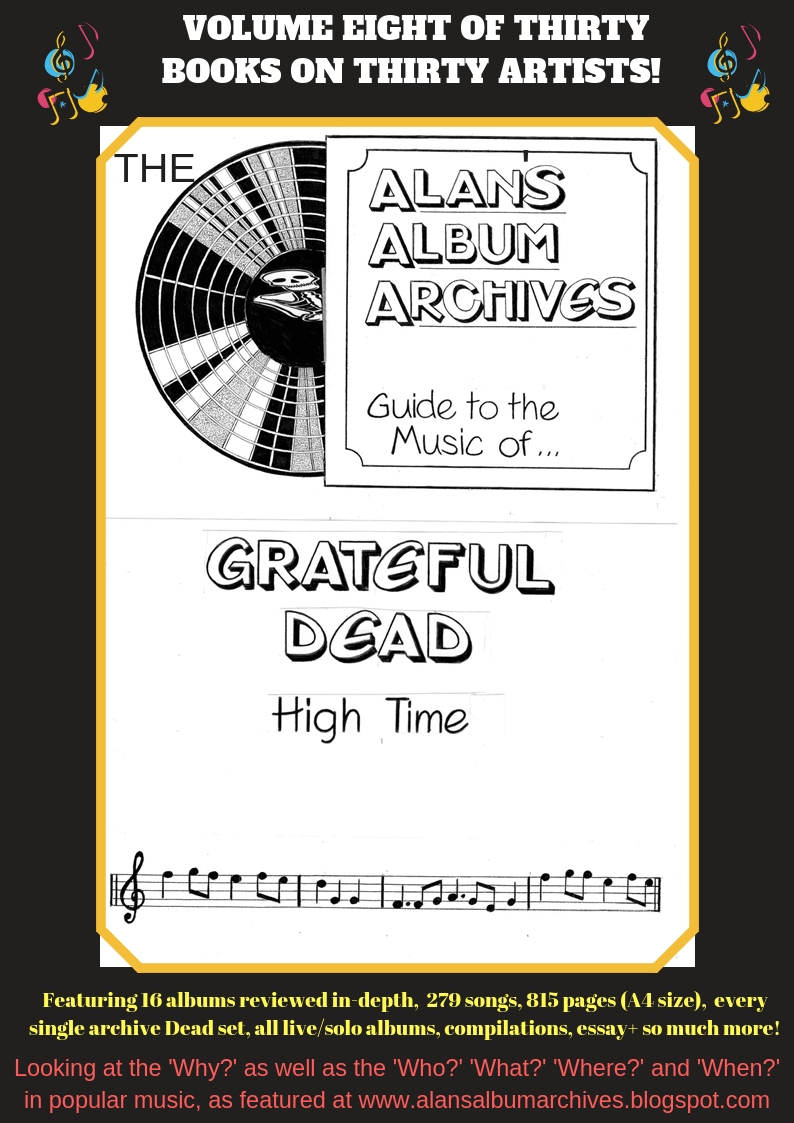 'High Time - The Alan's Album Archives Guide To The Music Of The Grateful Dead' is available now!