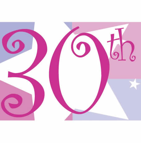 happy birthday 30. I am 30 years old today!