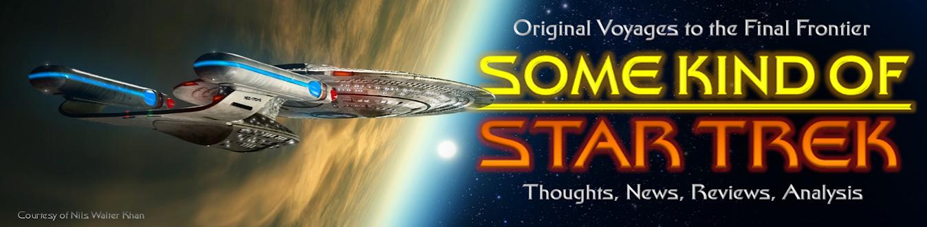 Some Kind of Star Trek
