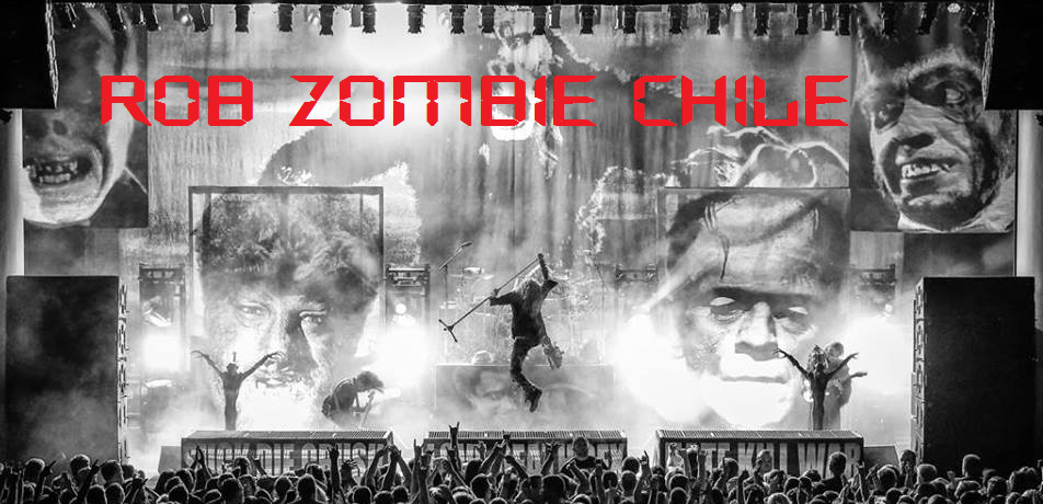 ROB ZOMBIE CHILE