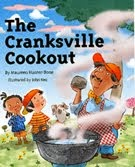 The Cranksville Cookout