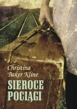 Sieroce pociagi - Christina Baker-Kline