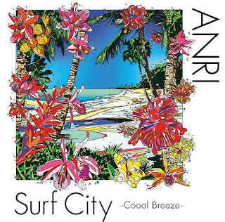 Anri 杏里 - Surf City -Coool Breeze-